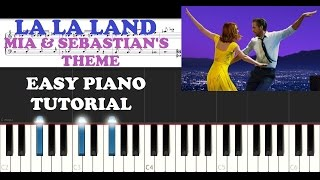 La La Land - Mia & Sebastian's Theme (PIANO TUTORIAL)
