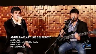 "Los Del Arroyo Ft. Adriel Favela ""Azul Se Mira"""