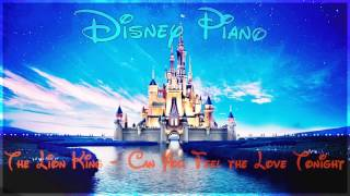 "Disney Piano - The Lion King ""Can You Feel the Love Tonight"" - Relaxing Piano"