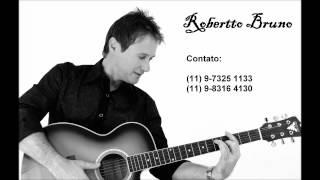 Robertto Bruno - Volte Amor (Versão Arrocha)