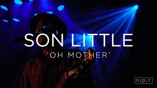 Son Little: 'Oh Mother' CMJ 2015   NPR MUSIC FRONT ROW