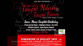 La Garden Toupe Nonm - Toupe Fanm - JeanMarc-Templet Birthday Party