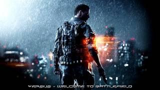 Versus - Welcome To Battlefield (eSports Battlefield Trailer Music)