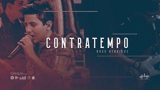 Hugo Henrique - Contratempo (DVD Só Dessa Vez)