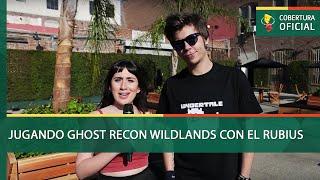 Jugando Ghost Recon Wildlands con El Rubius [E3 2016]