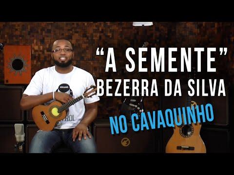 Bezerra da Silva - A Semente