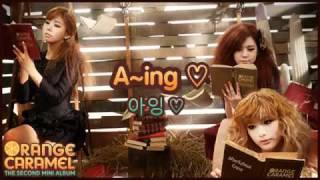 Orange Caramel - A~ing  [Audio]