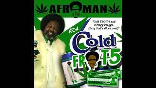 """Afroman, """"Fro-G Kush"""""""