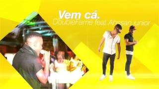 Double Fame feat.  Ahssan Junior - Vem Cá