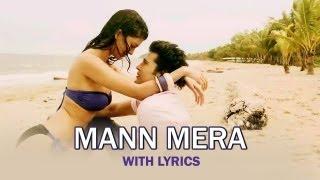 Mann Mera (Full Song With Lyrics)   Table No.21 width=