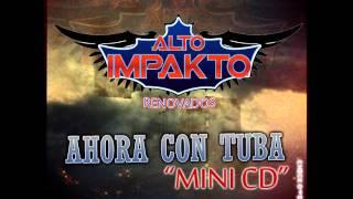 Grupo Alto Impakto - Empresario Bukanas - En Vivo (2012).wmv