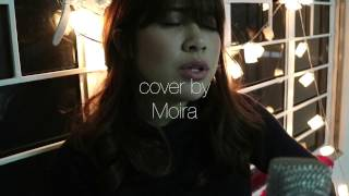 Let Me Love You- DJ Snake feat. Justin Bieber (Cover by Moira Dela Torre)