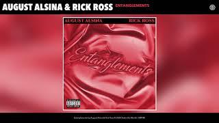 August Alsina - Entanglements (ft. Rick Ross)