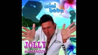 Jolly Románcok - No roxa áj ♫
