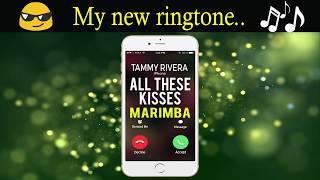Tammy Rivera's All These Kisses iPhone ringtone - Marimba Remix Ringtone