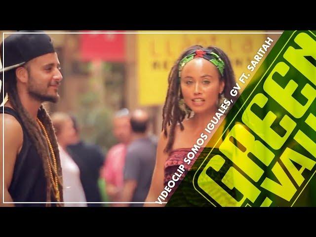"""Video de """"Somos iguales"""" de Green Valley feat Saritah"""