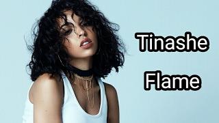 Tinashe - Flame | Lyrics