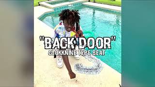 "[FREE] GlokkNine Type Beat 2018  - ""Back Door"" Prod . @Starlifejay"