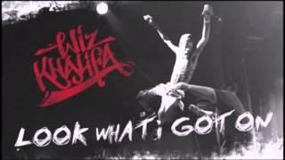 Wiz Khalifa-Look What I Got On feat Phil Clee 1 Hunna
