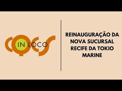 Imagem post: Reinauguração da nova sucursal Recife da Tokio Marine