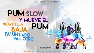 BOZZY - La Especialista #PumPumSlow (Video Lyrics)