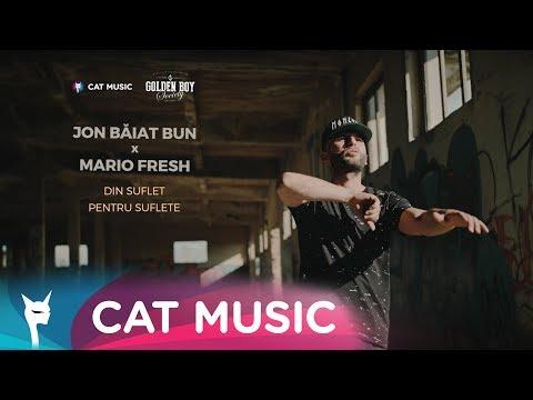 Jon Baiat Bun feat. Mario Fresh - Din suflet pentru suflete