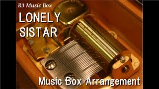 LONELY/SISTAR [Music Box]