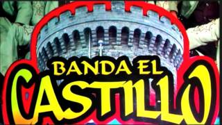 BANDA EL CASTILLO POPURRI DE SONES 2016