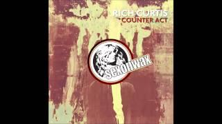 Rich Curtis - Not Gonna Work (SexOnWax)