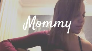 Mommy - Selah Sue (cover)