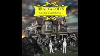 BRAIDWOOD - 'Something Good' | Braidwood's Second Cacophony