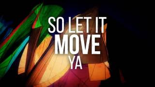 Refuzion - Move Ya (Official Lyric Video)