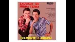 SAUDADE DE MINHA TERRA   Belmonte e Amaraí