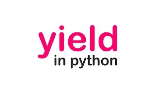 What's YIELD in Python?