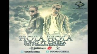 Juno Ft. Cheka - Hola Hola Hola (Prod. Keko Musik & Saga )