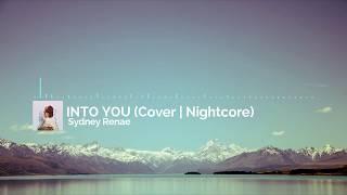 Into You (Cover) - Nightcore | xXNightcoreReleasesXx