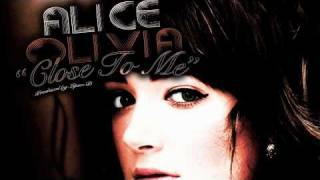 'Close to Me' - Alice Olivia (Produced by Lipso-D)