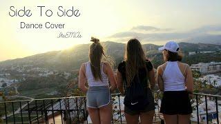Side to Side - Ariana Grande ft. Nicki Minaj - Dance Cover