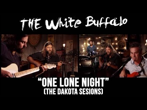 the-white-buffalo-one-lone-night-dakota-sessions-thewhitebuffalomusic