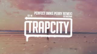 Ed Sheeran - Perfect (Mike Perry Remix) [Lyrics]