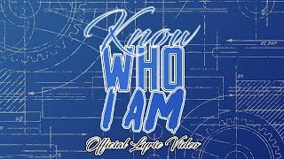Manfs - Know Who I Am (Official Lyric Video)