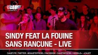 Sindy feat La Fouine - Sans Rancune - Live - C'Cauet sur NRJ