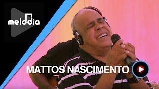 Mattos Nascimento - Se a Mão de Deus - Melodia Ao Vivo (VIDEO OFICIAL)