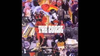 The Coral - Dreaming Of You HQ