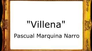 Villena - Pascual Marquina Narro [Pasodoble]