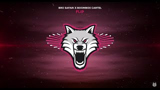 Bro Safari x Boombox Cartel - Flip