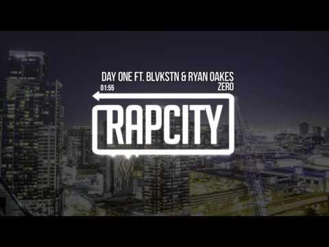 Zero - Day One feat. Blvkstn & Ryan Oakes