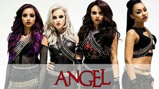 How Would Little Mix Sing... Fifth Harmony - Angel