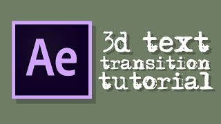 3d Text Transition (Zoom Out) Tutorial - After Effects