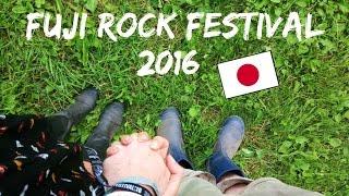 Fuji Rock Festival 2016, JAPAN - Live a little